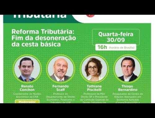 LIVE – REFORMA TRIBUTÁRIA: FIM DA DESONERAÇÃO DA CESTA BÁSICA             On: 1 de outubro de 2020 (qui) às 06:35     In: #Vídeos     Tagged: Senar